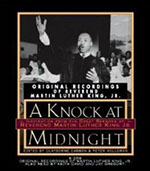 A Knock At Midnight, by Rev. Martin Luther King, Jr., edited by Claybourne Carson and Peter Holloran