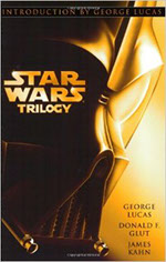 CLASSIC STAR WARS TRILOGY by George Lucas, Donald F. Glut, and James Kahn