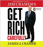 Get Rich Carefully, by James Cramer