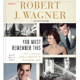 YOU MUST REMEMBER THIS by Robert Wagner
